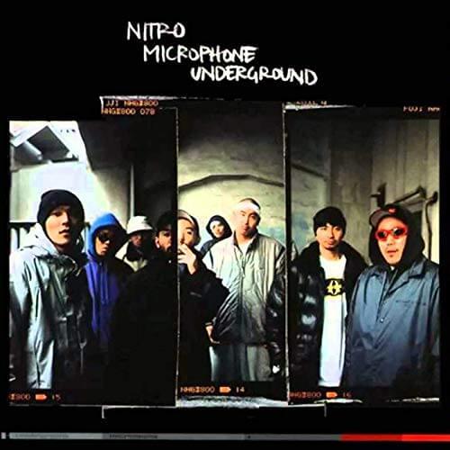 NITRO MICROPHONE UNDERGROUND『NITRO MICROPHONE UNDERGROUND』