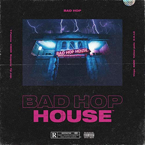 BAD HOP『BAD HOP HOUSE』